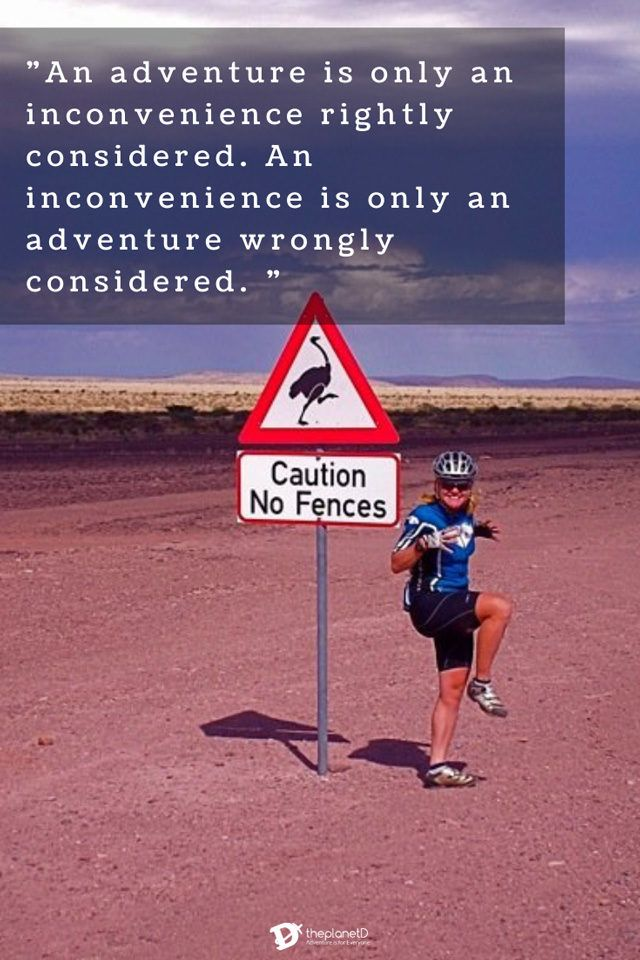 quotes about adventure and inconvenience